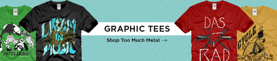 Too Much Metal - Graphic Tees and apparel - located in the Third Ward, Milwaukee, Wisconsin.